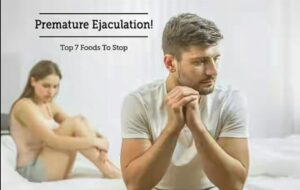 Home Remedies & Foods to Cure Premature Ejaculation in Nigeria